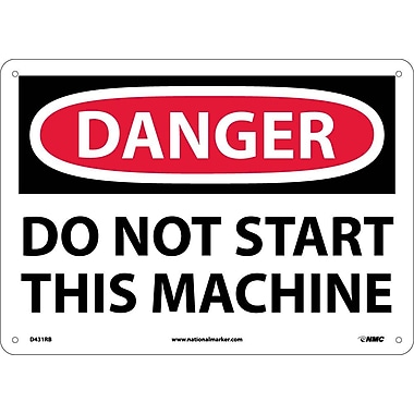 Danger, Do Not Start This Machine, 10X14, Rigid Plastic