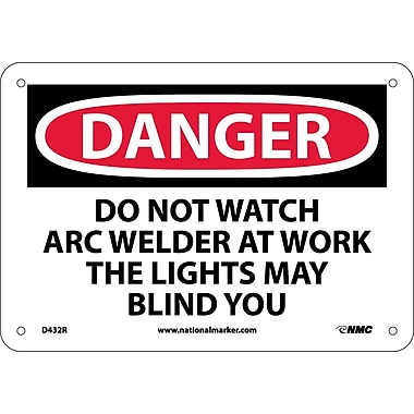 Danger, Do Not Watch Arc Welder At Work . . ., 7X10, Rigid Plastic