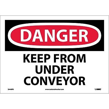 Danger, Keep From Under Conveyor, 10X14, Adhesive Vinyl