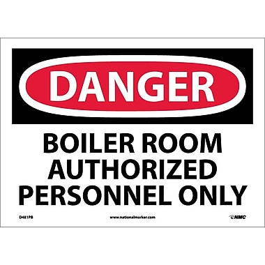 Danger, Boiler Room Authorized Personnel Only, 10