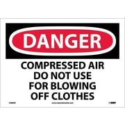 Danger, Compressed Air Do Not Use For Blowing Off Clothes, 10X14, Adhesive Vinyl