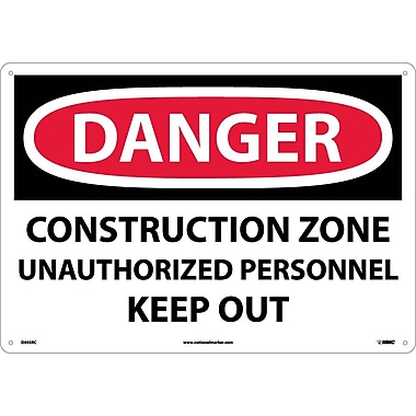 Danger, Construction Zone Unauthorized Personnel Keep Out, 14