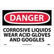 Danger, Corrosive Liquids Wear Acid Gloves And Goggles, 10X14, Adhesive Vinyl