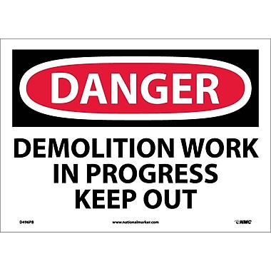Danger, Demolition Work In Progress Keep Out, 10X14, Adhesive Vinyl
