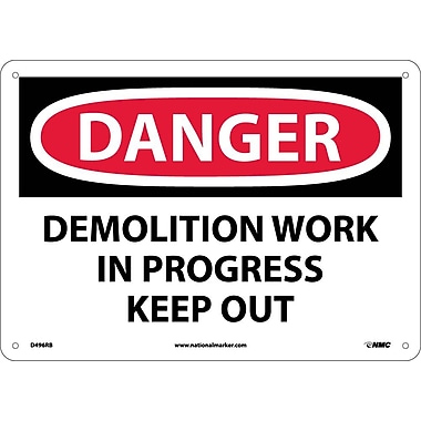 Danger, Demolition Work In Progress Keep Out, 10