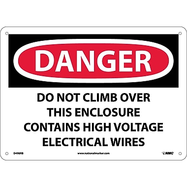 Danger, Do Not Climb Over This Enclosure Contains High Voltage Electrical Wires, 10X14, Rigid Plastic