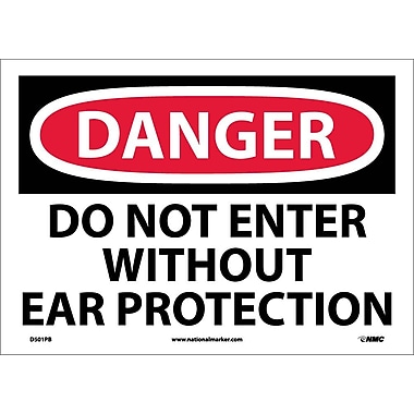Danger, Do Not Enter Without Ear Protection, 10X14, Adhesive Vinyl