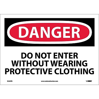 Danger, Do Not Enter Without Wearing Protective Clothing, 10X14, Adhesive Vinyl