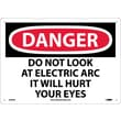 Danger, Do Not Look At Electric Arc It Will Hurt Your Eyes, 10X14, .040 Aluminum