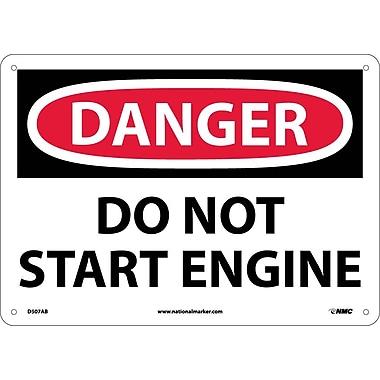 Danger, Do Not Start Engine, 10X14, .040 Aluminum