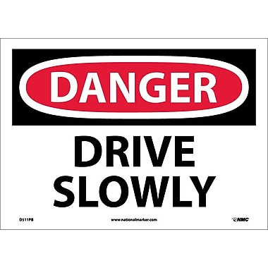 Danger, Drive Slowly, 10X14, Adhesive Vinyl