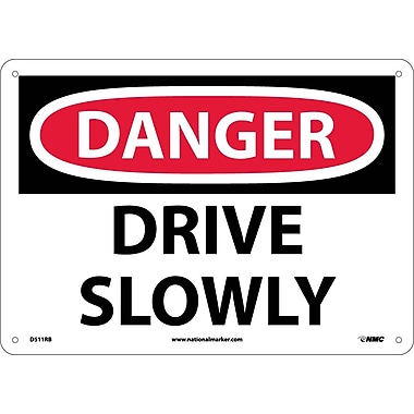 Danger, Drive Slowly, 10X14, Rigid Plastic