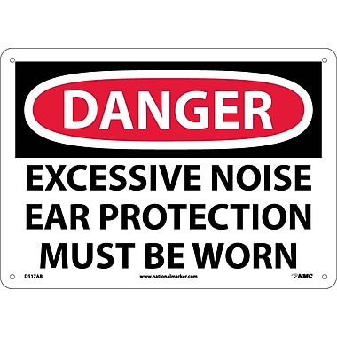 Danger, Excessive Noise Ear Protection Must Be Worn, 10X14, .040 Aluminum