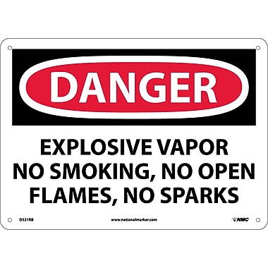Danger, Explosive Vapor No Smoking No Open Flames No Sparks, 10X14, Rigid Plastic