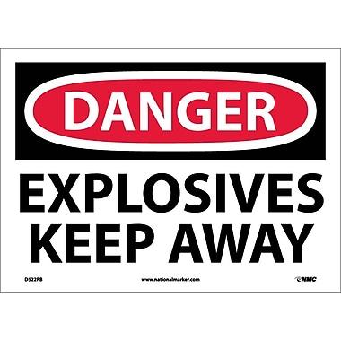 Danger, Explosives Keep Away, 10X14, Adhesive Vinyl