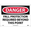 Danger, Fall Protection Required Beyond This Point, 10X14, .040 Aluminum