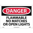 Danger, Flammable No Matches Or Open Lights, 10X14, .040 Aluminum