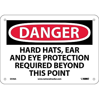 Danger, Hard Hats Ear And Eye Protection Required Beyond This Point, 7