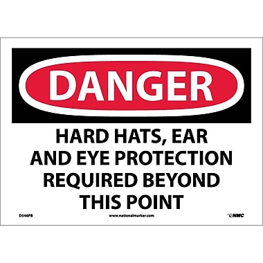 Danger, Hard Hats, Ear And Eye Protection Required Beyond This Point, 10X14, Adhesive Vinyl