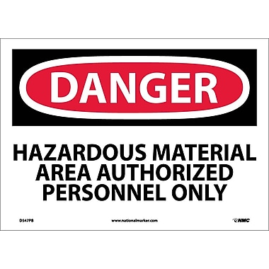 Danger, Hazardous Material Area Authorized Personnel Only, 10X14, Adhesive Vinyl