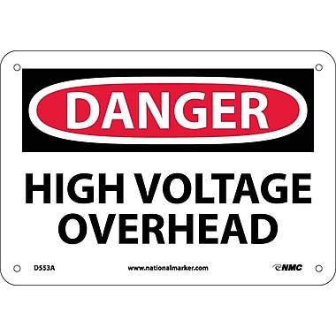 Danger, High Voltage Overhead, 7X10, .040 Aluminum