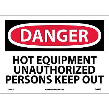 Danger, Hot Equipment Unauthorized Persons Keep Out, 10