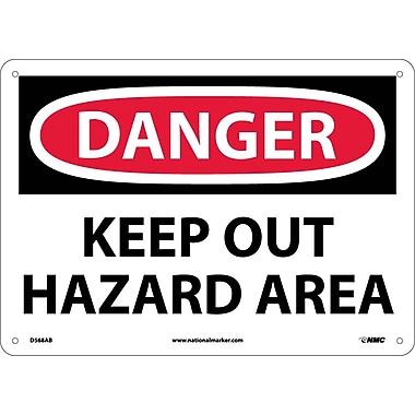 Danger, Keep Out Hazard Area, 10X14, .040 Aluminum