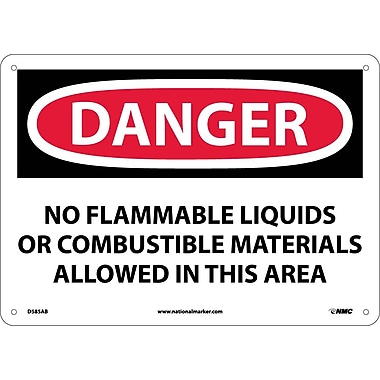 Danger, No Flammable Liquids Or Combustible Materials Allowed In This Area, 10X14, .040 Aluminum