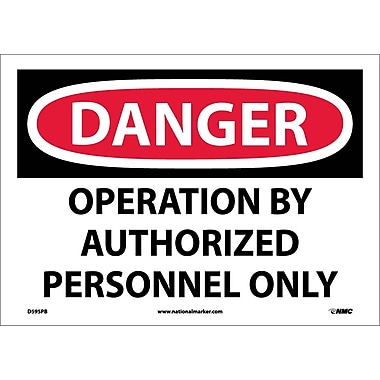 Danger, Operation By Authorized Personnel Only, 10X14, Adhesive Vinyl