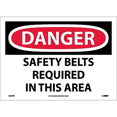 Danger, Safety Belts Required In This Area, 10X14, Adhesive Vinyl