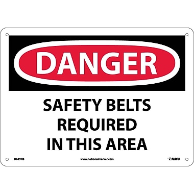 Danger, Safety Belts Required In This Area, 10X14, Rigid Plastic