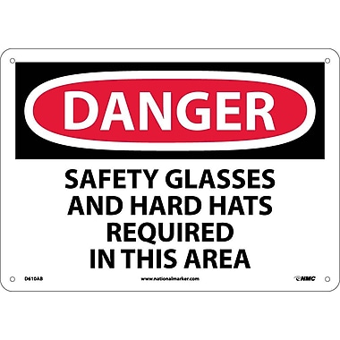 Danger, Safety Glasses And Hard Hats Required In This Area, 10X14, .040 Aluminum