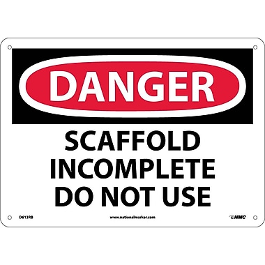 Danger, Scaffold Incomplete Do Not Use, 10X14, Rigid Plastic