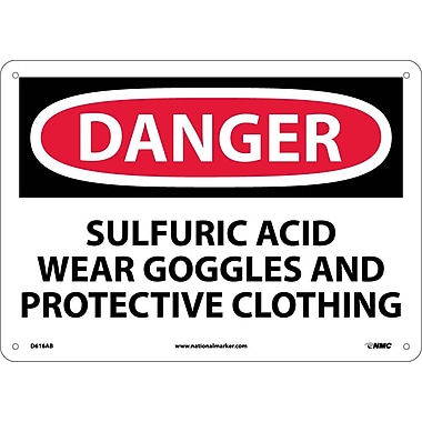 Danger, Sulfuric Acid Wear Goggles And Protective Clothing, 10X14, .040 Aluminum