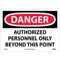 Danger, Authorized Personnel Only Beyond This Point, 10X14, Adhesive Vinyl