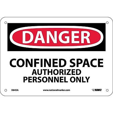 Danger, Confined Space Authorized Personnel Only, 7X10, .040 Aluminum