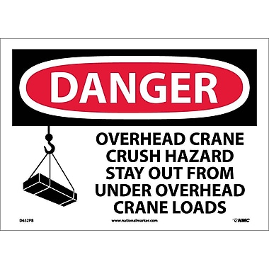 Danger, Overhead Crane Crush Hazard Stay Out From Under Overhead Crane Loads (Graphic), 10X14, Adhesive Vinyl