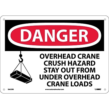 Danger, Overhead Crane Crush Hazard Stay Out From Under Overhead Crane Loads (Graphic), 10X14, Rigid Plastic
