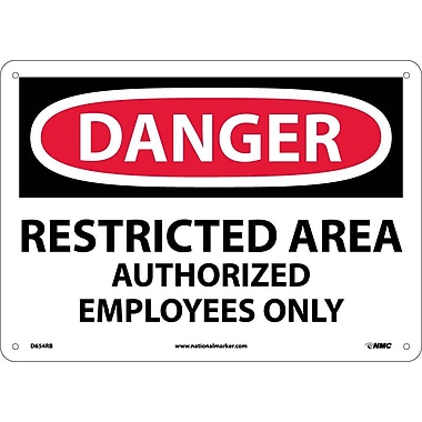 Danger, Restricted Area Authorized Employees Only, 10