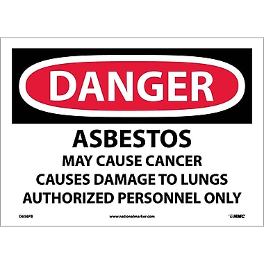 Danger, Asbestos Cancer And Lung Disease Hazard Authorized Personnel Only, 10