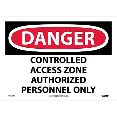Danger, Controlled Access Zone Authorized Personnel Only, 10
