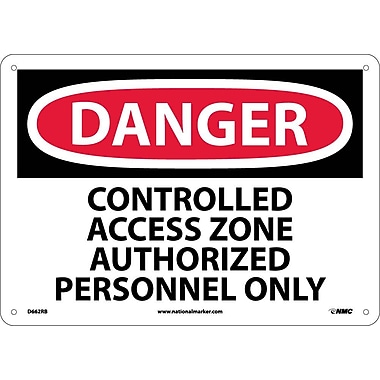 Danger, Controlled Access Zone Authorized Personnel Only, 10X14, Rigid Plastic