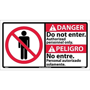 Danger, Do Not Enter Authorized Personnel Only (Bilingual W/Graphic), 10X18, Adhesive Vinyl