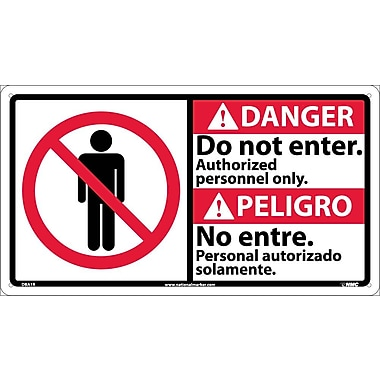 Danger, Do Not Enter Authorized Personnel Only (Bilingual W/Graphic), 10X18, Rigid Plastic