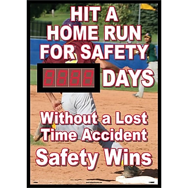 Digital Scoreboard, Hit A Home Run for Safety, Xxx Days Without A Lost Time Accident Safety Wins