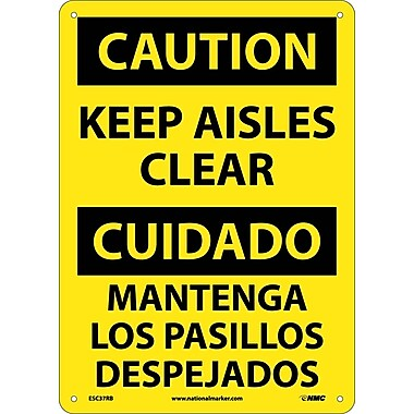 Caution, Keep Aisles Clear (Bilingual), 14X10, Rigid Plastic