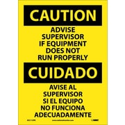 Caution, Advise Supervisor If Equipment Do Not Run Properly (Bilingual), 14X10, Adhesive Vinyl