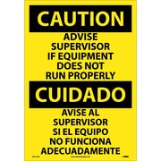 Caution, Advise Supervisor If Equipment Do Not Run Properly (Bilingual), 20X14, Adhesive Vinyl