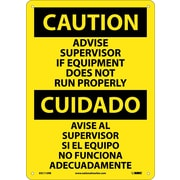 Caution, Advise Supervisor If Equipment Do Not Run Properly (Bilingual), 14X10, Rigid Plastic
