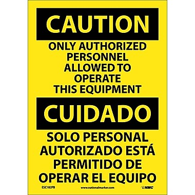 Caution, Only Authorized Personnel Allowed To Operate This Equipment (Bilingual)